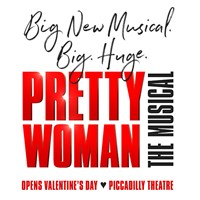 Pretty Woman - Piccadilly Theatre - Matinee
