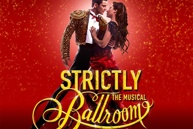 Strictly Ballroom The Musical - Matinee