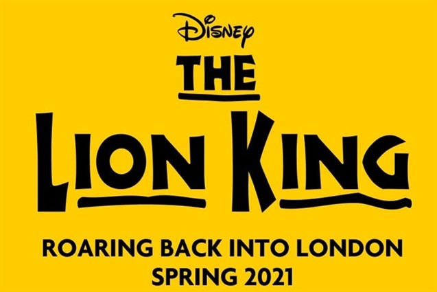 The Lion King Roaring Back into London Spring 2021