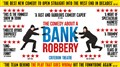 The Comedy About A Bank Robbery - Evening