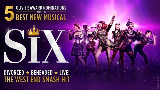 Six The Musical - Milton Keynes Theatre - Matinee